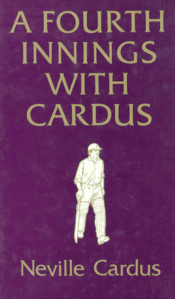 A Fourth Innings with Cardus