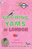 Growing Yams in London