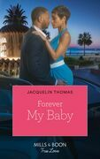 Forever My Baby (Mills & Boon Kimani) (The Dugrandpres of Charleston, Book 1)