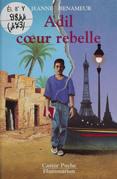 Adil, cœur rebelle