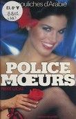 Police des mœurs : Les Pouliches d'Arabie
