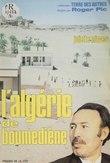 L'Algérie de Boumedienne