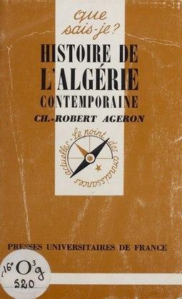 Histoire de l'Algérie contemporaine (1830-1988)