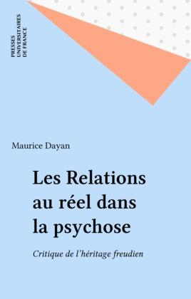 Les Relations au réel dans la psychose