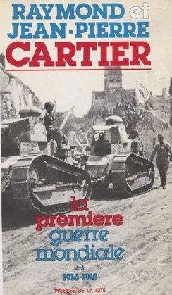 La Première Guerre mondiale (2)