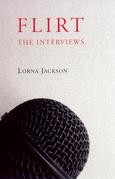 Flirt: The Interviews
