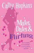 Mates, Dates and Flirting