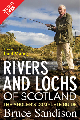 Rivers and Lochs of Scotland 2013/2014 Edition