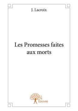 Les Promesses faites aux morts
