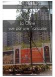 La Chine vue par une Française