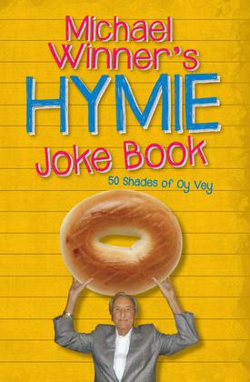 Michael Winner's Hymie Joke Book