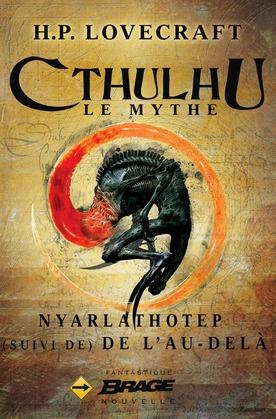 Nyarlathotep (suivi de) De l'au-delà