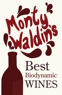 Monty Waldin's Best Biodynamic Wines