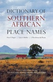 Dictionary of Southern African Place Names