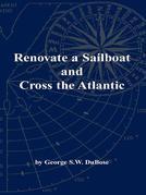 Renovate a Sailboat and Cross the Atlantic