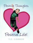 Positive Thoughts, Positive Life!
