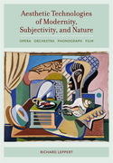 Aesthetic Technologies of Modernity, Subjectivity, and Nature