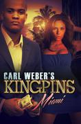 Carl Weber's Kingpins: Miami