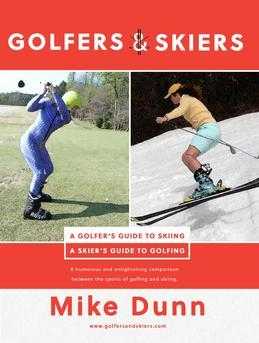 Golfers and Skiers: Golfers Guide to Skiing | Skiers Guide to Golfing