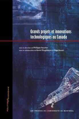 Grands projets et innovations technologiques au Canada