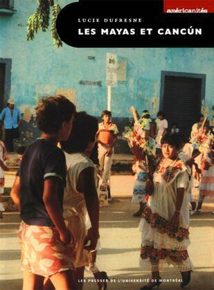 Les Mayas et Cancùn