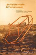 Les sciences sociales de l'environnement. Analyses et pratiques