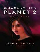 Quarantined Planet 2: Chloe's Run