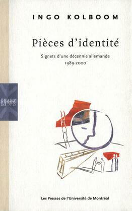 Pièces d'identité: Signets d'une décennie allemande, 1989-2000