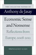 Economic Sense and Nonsense