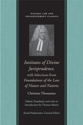 Institutes of Divine Jurisprudence, with Selections from Foundations of the Law of Nature and Nations