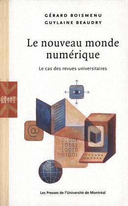Le nouveau monde numerique. Le cas des revues universitaires