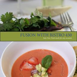 Fusion with Bistro 430: Fast, Fresh, Fun meals for any occasion