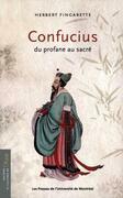 Confucius. Du profane au sacré