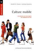 Culture mobile. Les nouvelles pratiques de communication