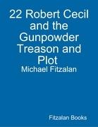 22 Robert Cecil and the Gunpowder Treason and Plot