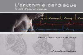 L'arythmie cardiaque. Guide d'apprentissage