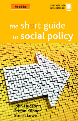 The short guide to social policy (Second edition)