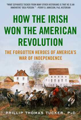 How the Irish Won the American Revolution