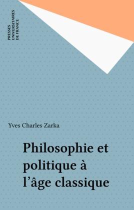 Philosophie et politique à l'âge classique