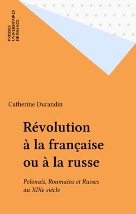 Révolution à la française ou à la russe