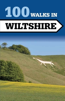 100 Walks in Wiltshire