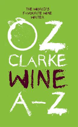 Oz Clarke Wine A–Z