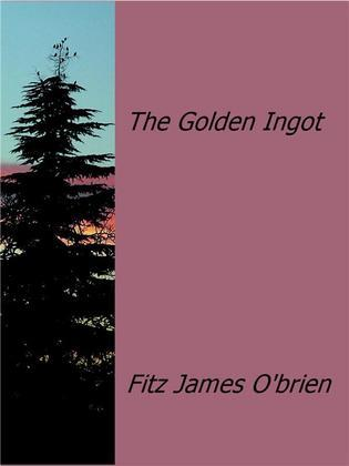 The Golden Ingot