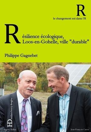 """Résilience écologique, Loos-en-Gohelle, ville """"durable"""""""