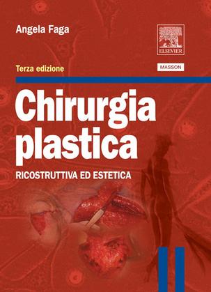 Chirurgia plastica: Ricostruttiva ed estetica