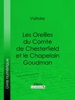 Les Oreilles du Comte de Chesterfield et le Chapelain Goudman