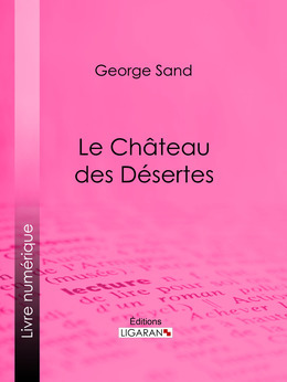 Le Château des Désertes