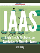 IaaS - Simple Steps to Win, Insights and Opportunities for Maxing Out Success