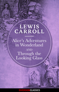 Alice's Adventures in Wonderland & Through the Looking-Glass (Diversion Illustrated Classics)