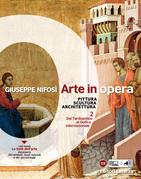 Arte in opera. vol. 2 Dal Tardoantico al Gotico internazionale